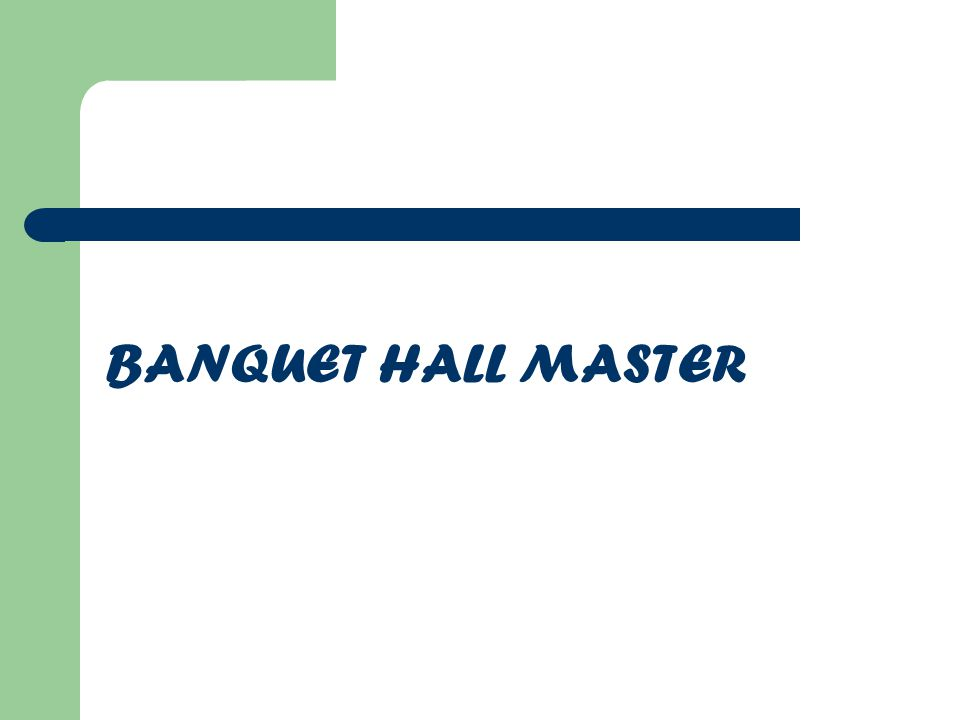 BANQUET HALL MASTER