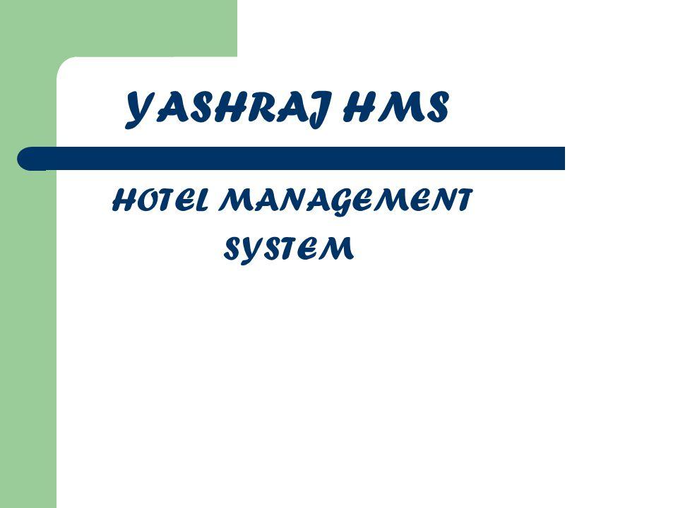 YASHRAJ HMS HOTEL MANAGEMENT SYSTEM