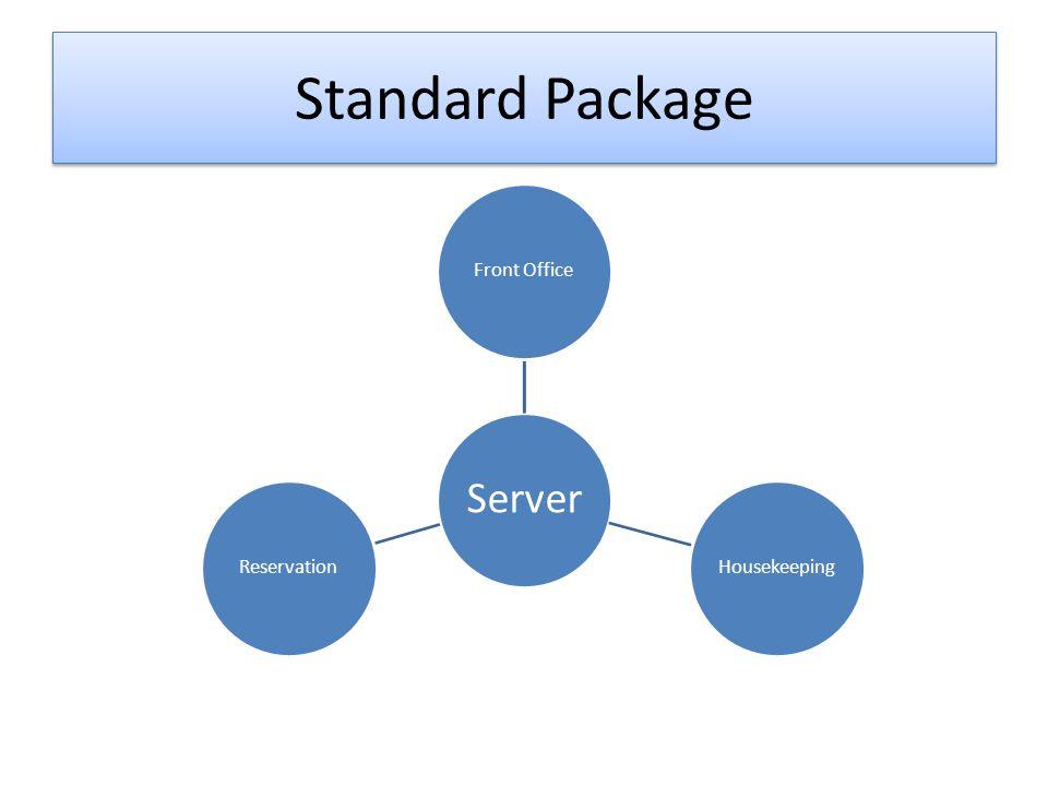 Standard Package Server Front OfficeHousekeepingReservation