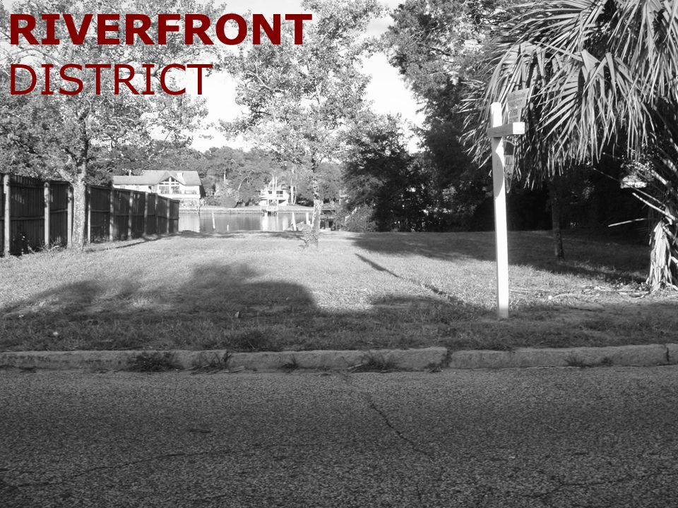 RIVERFRONT DISTRICT