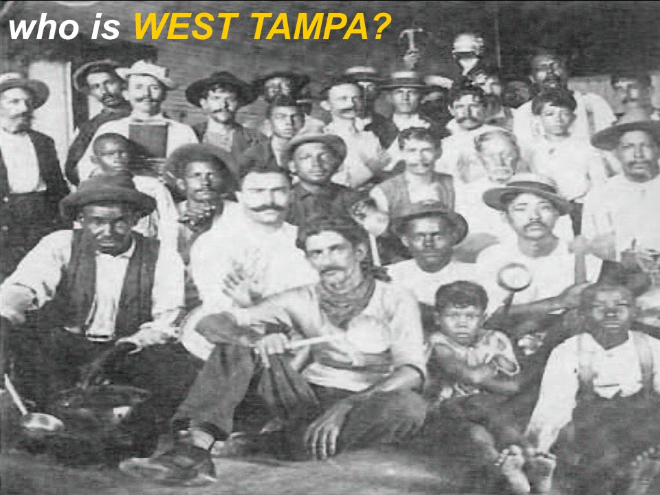 who is WEST TAMPA?