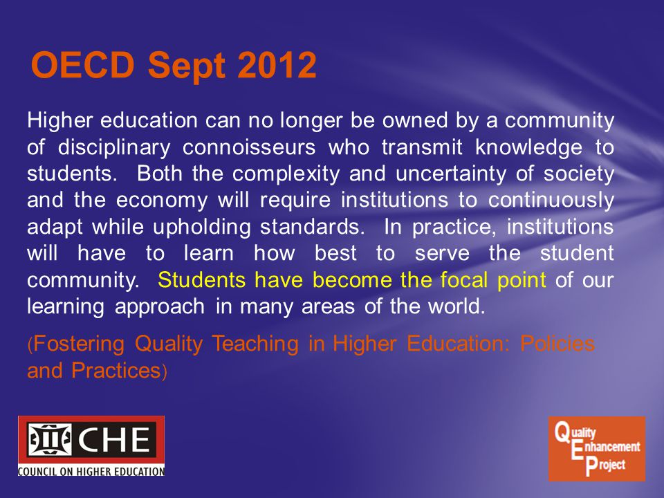 Higher education can no longer be owned by a community of disciplinary connoisseurs who transmit knowledge to students.