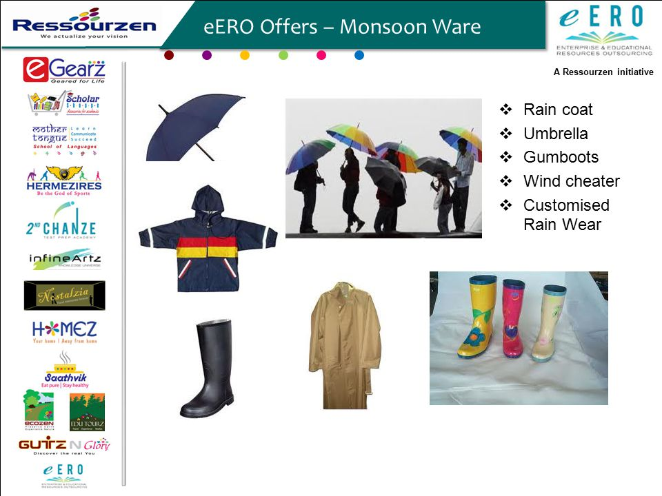 A Ressourzen initiative eERO Offers – Monsoon Ware  Rain coat  Umbrella  Gumboots  Wind cheater  Customised Rain Wear