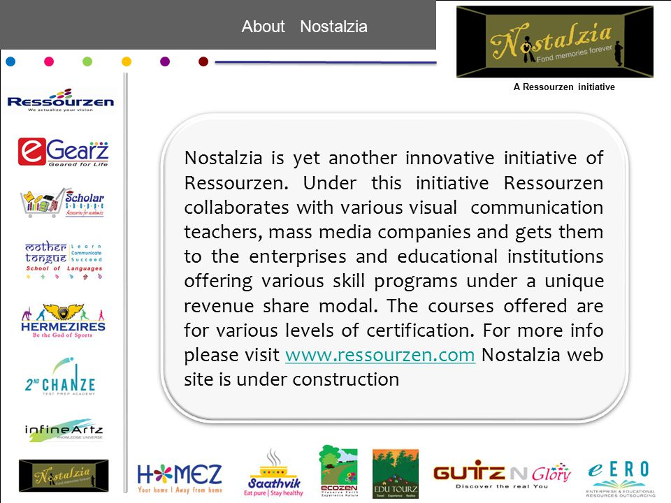 About Nostalzia Nostalzia is yet another innovative initiative of Ressourzen.
