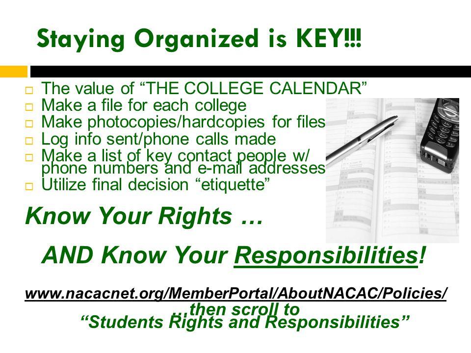 Staying Organized is KEY!!.