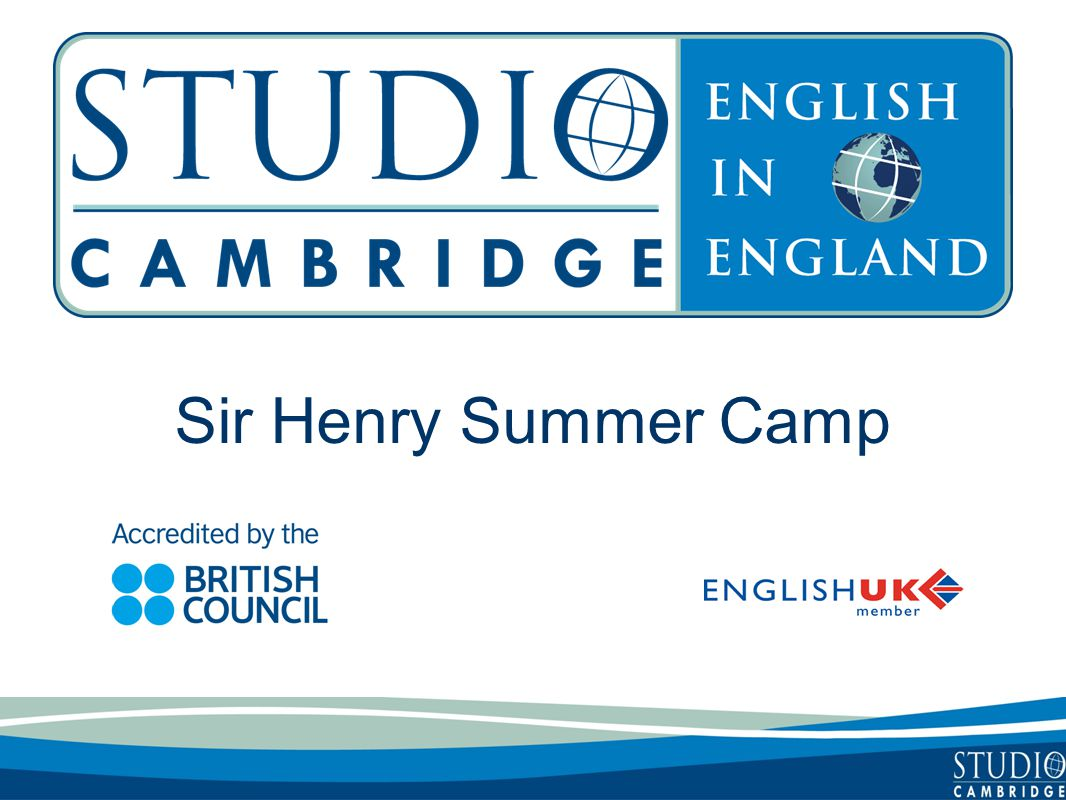 Sir Henry Summer Camp