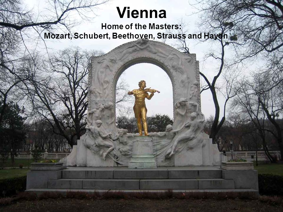Vienna Home of the Masters: Mozart, Schubert, Beethoven, Strauss and Haydn
