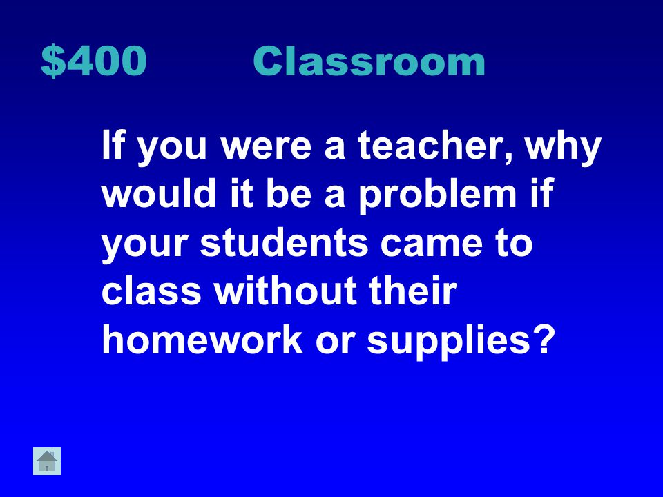 $300 Classroom What are 2 ways you might show respect toward a classmate who is speaking?