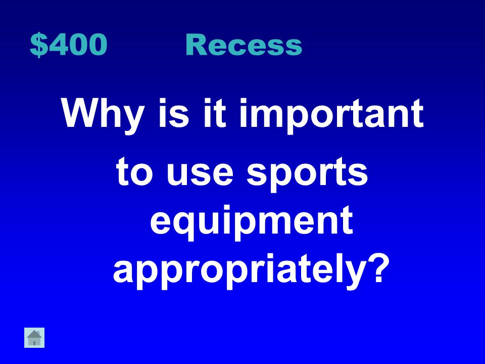 $300 Recess How can we avoid accidents on the playground?