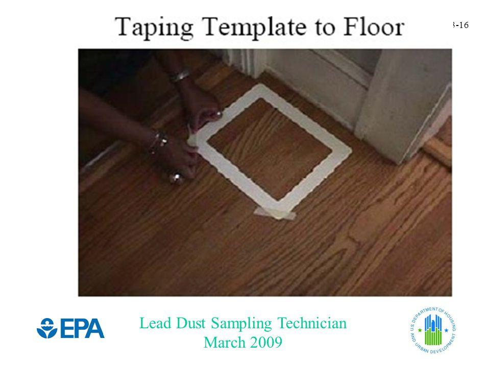Lead Dust Sampling Technician March 2009 3-16