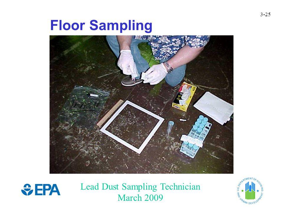 Lead Dust Sampling Technician March 2009 3-25 Floor Sampling