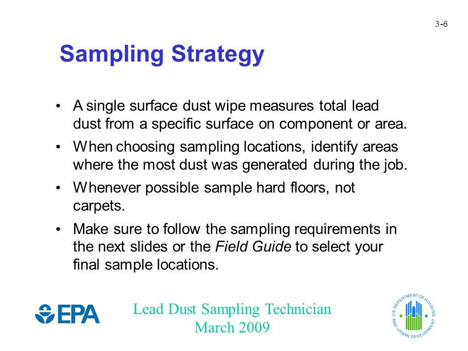 Lead Dust Sampling Technician March 2009 3-27 Floor Sampling