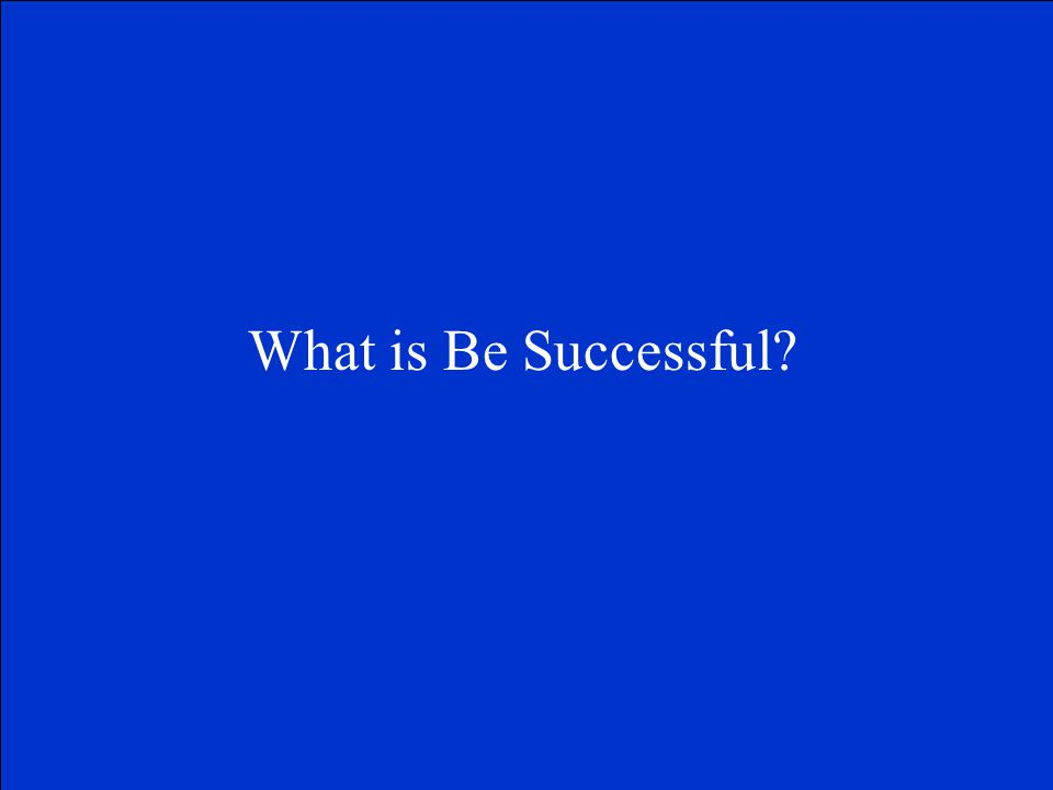 What is Be Successful?