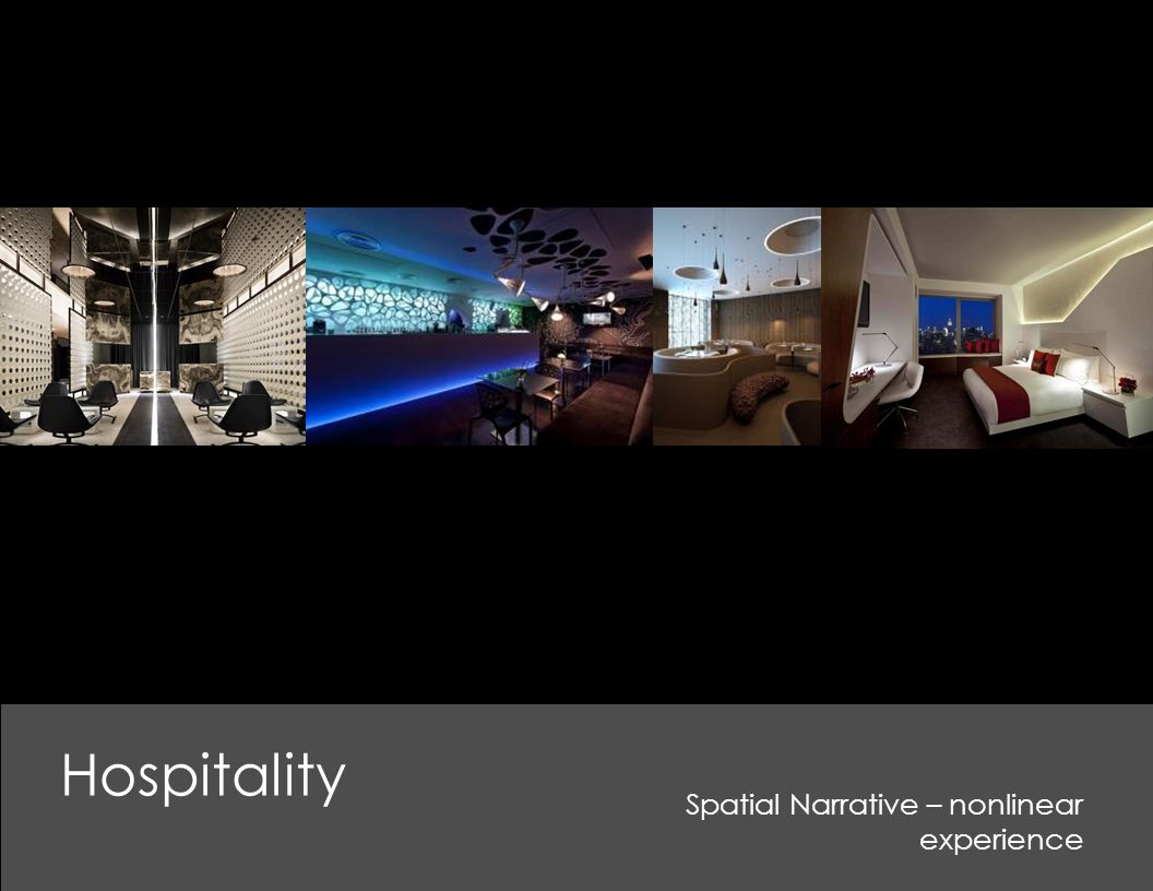 Hospitality Spatial Narrative – nonlinear experience