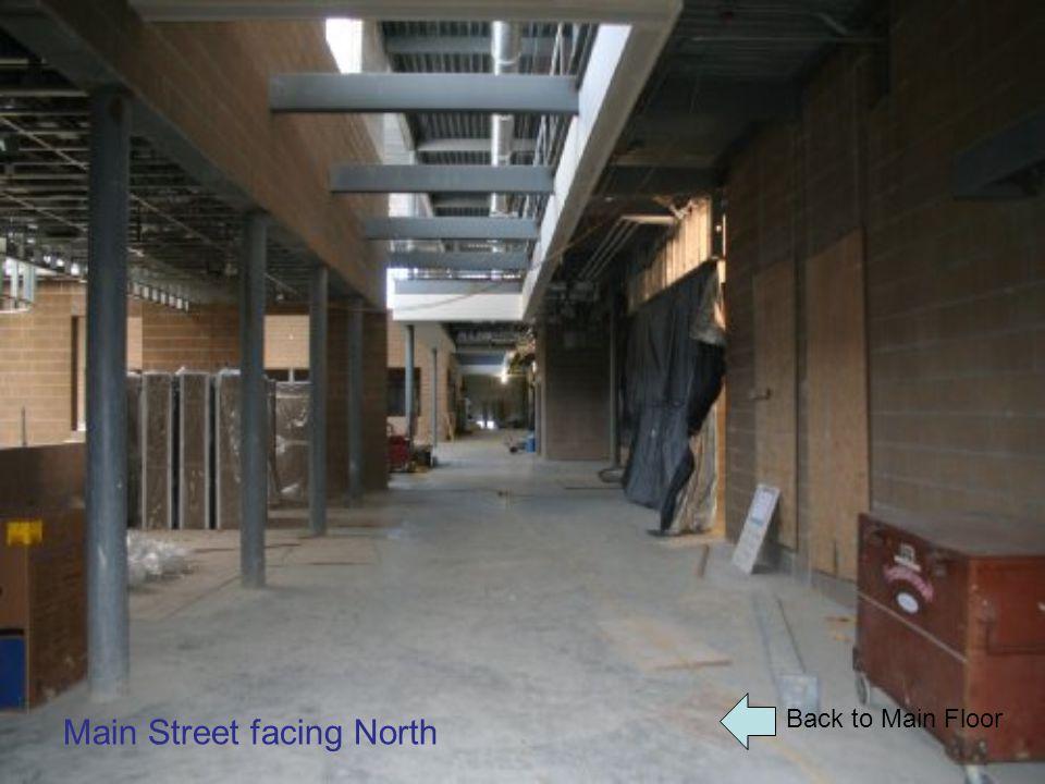 Back to Main Floor Main Street facing North