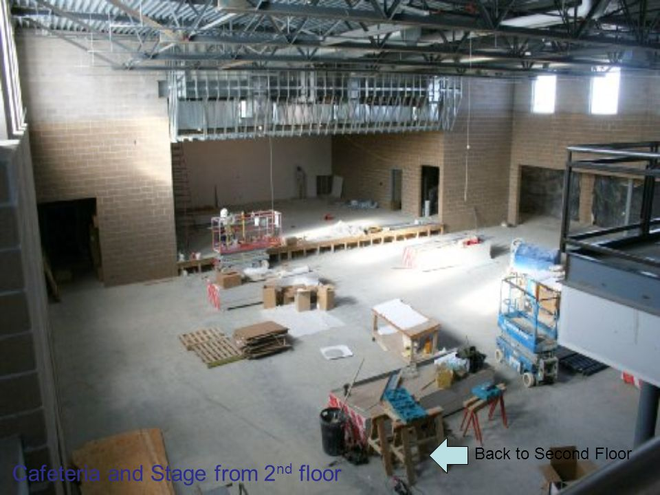 Back to Second Floor Cafeteria and Stage from 2 nd floor