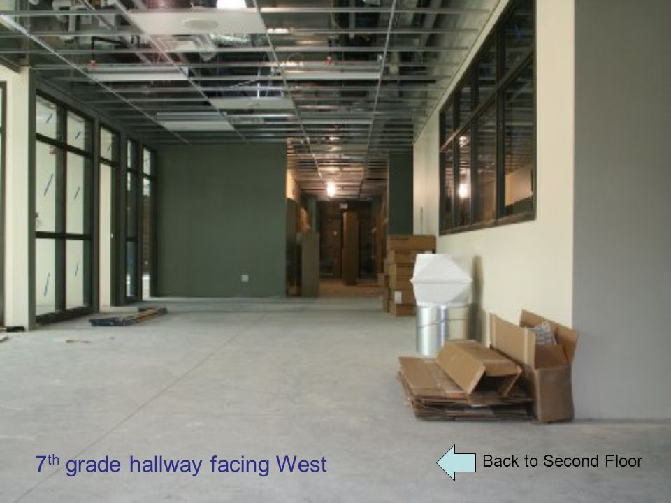 Back to Second Floor 7 th grade hallway facing West