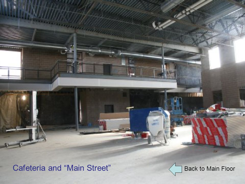 """Back to Main Floor Cafeteria and """"Main Street"""""""