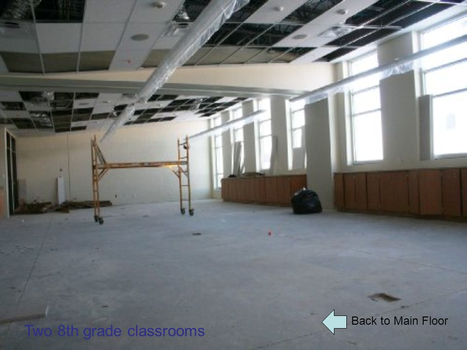 Back to Main Floor Two 8th grade classrooms