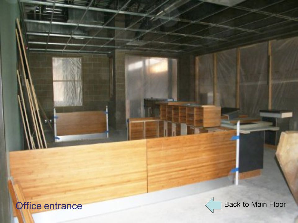 Back to Main Floor Office entrance