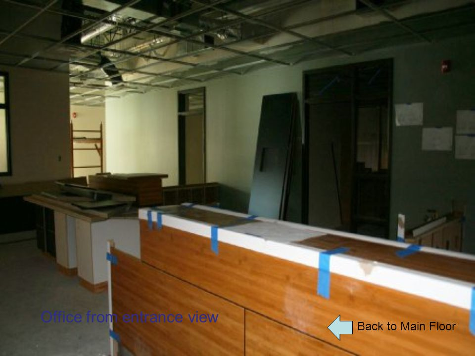 Back to Main Floor Office from entrance view