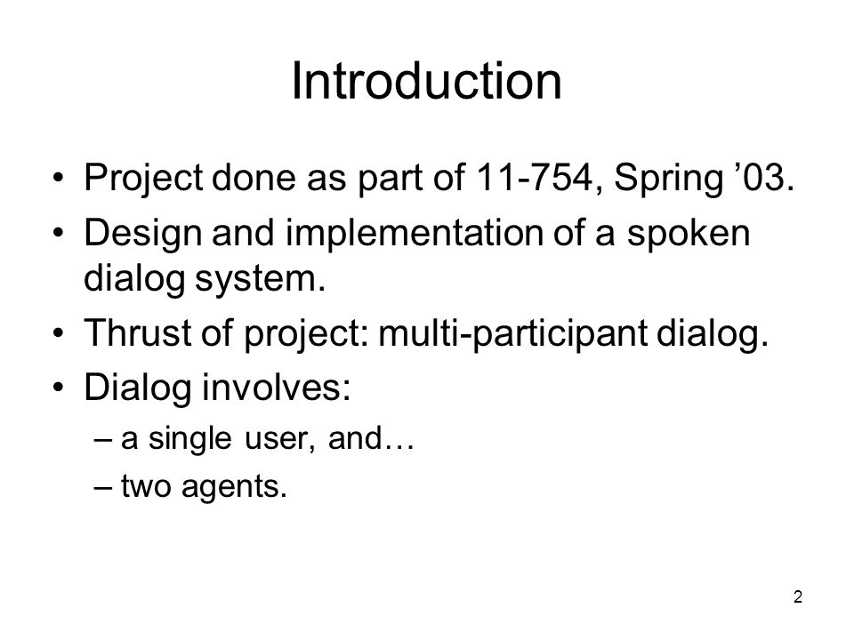 2 Introduction Project done as part of 11-754, Spring '03.