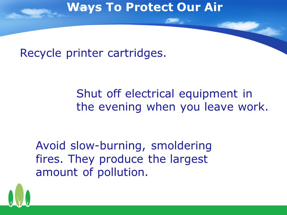 Ways To Protect Our Air Recycle printer cartridges.