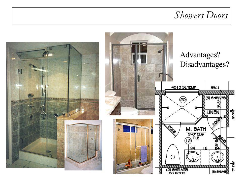Showers Doors Advantages? Disadvantages?
