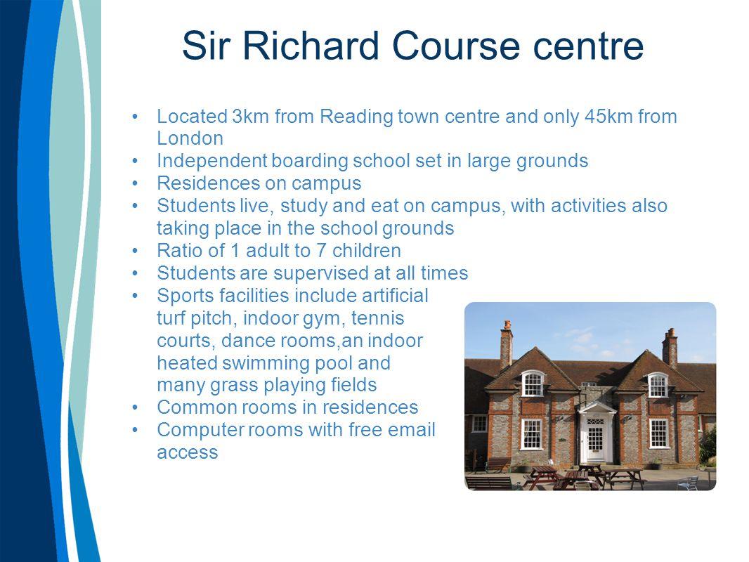 Sir Richard Facilities