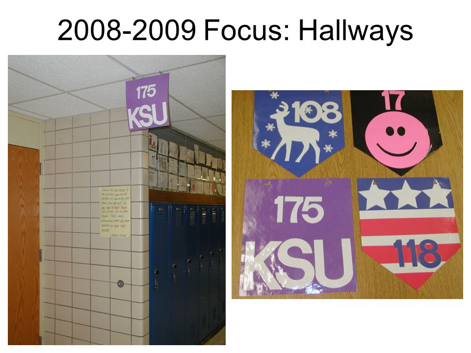 2008-2009 Focus: Hallways