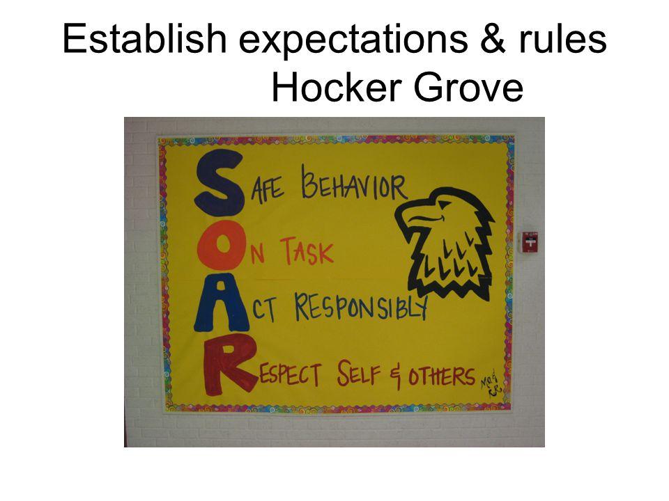 Establish expectations & rules Hocker Grove