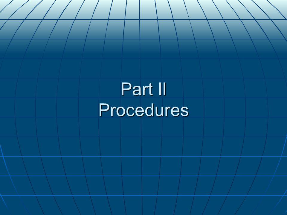 Part II Procedures