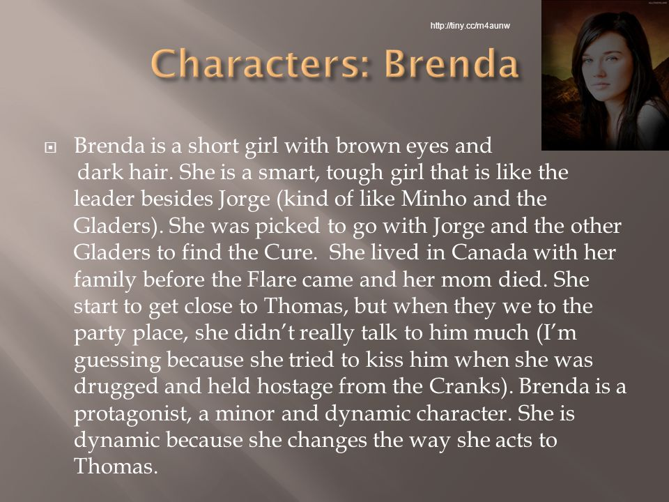  Brenda is a short girl with brown eyes and dark hair.