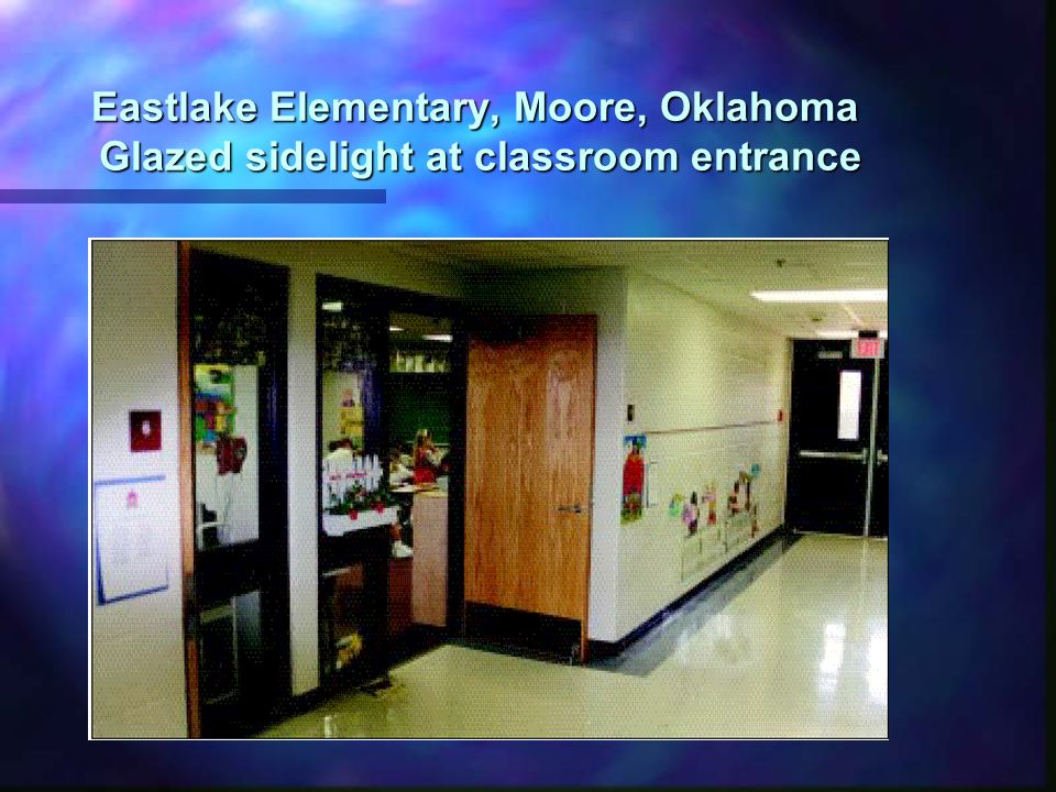 Eastlake Elementary, Moore, Oklahoma Glazed sidelight at classroom entrance