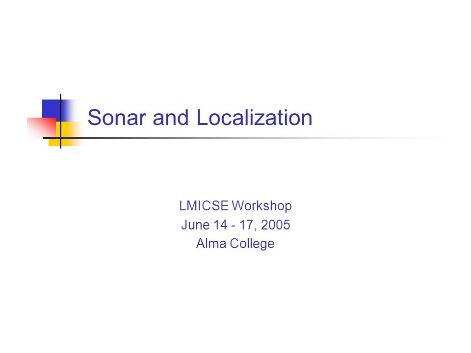 Presentation Outline Implementing Search Algorithms Understanding Sonar Monte Carlo Localization