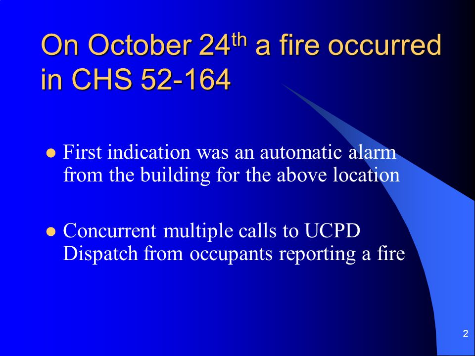 3 UCLA Fire-1 arrived on scene Upon arrival, from the exterior, reported no sign of fire or smoke showing, investigating Upon entering the building, met by occupants of room 52-164 stating a fire was in their room and still burning