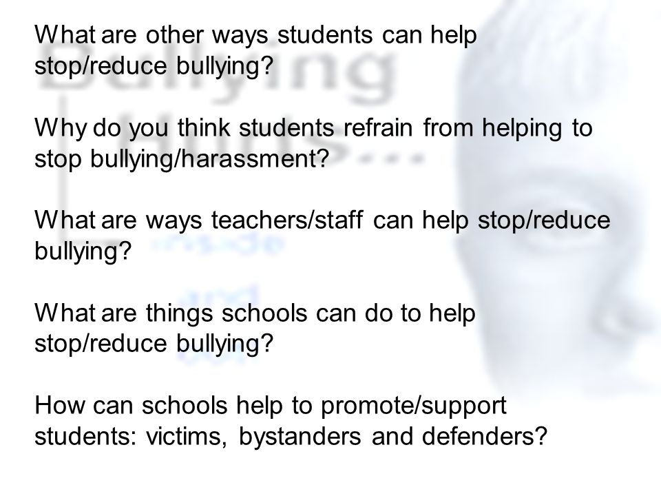 What are other ways students can help stop/reduce bullying.