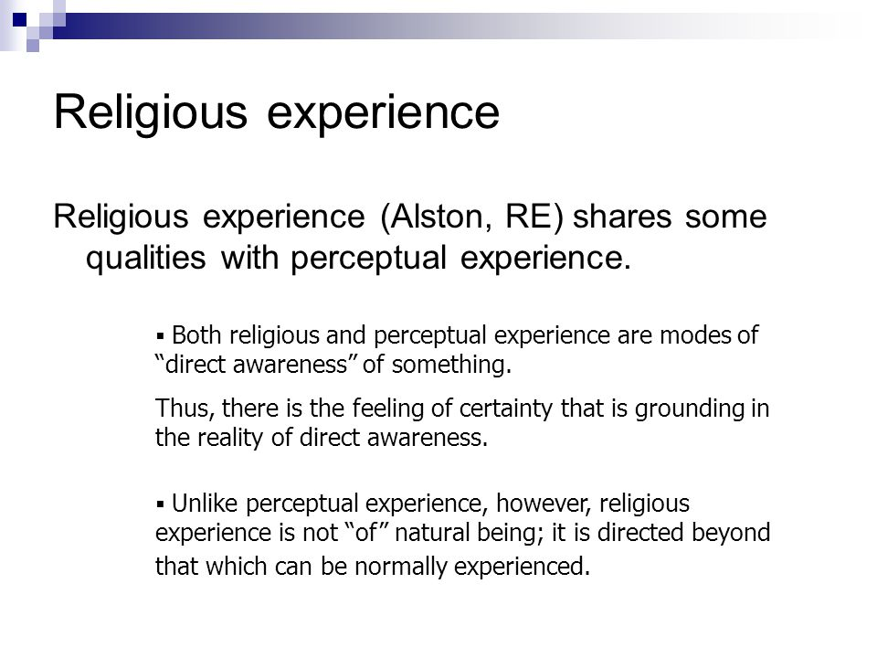 Yeah, but….Religious perception is significantly unlike sensory perception.