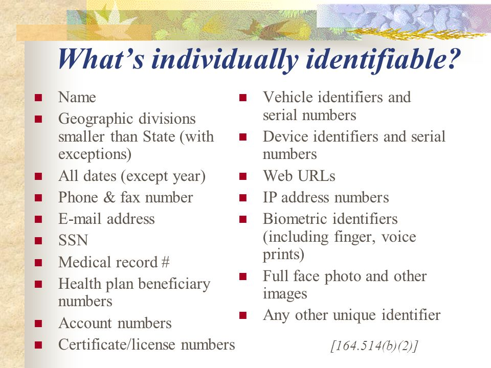 What's individually identifiable.