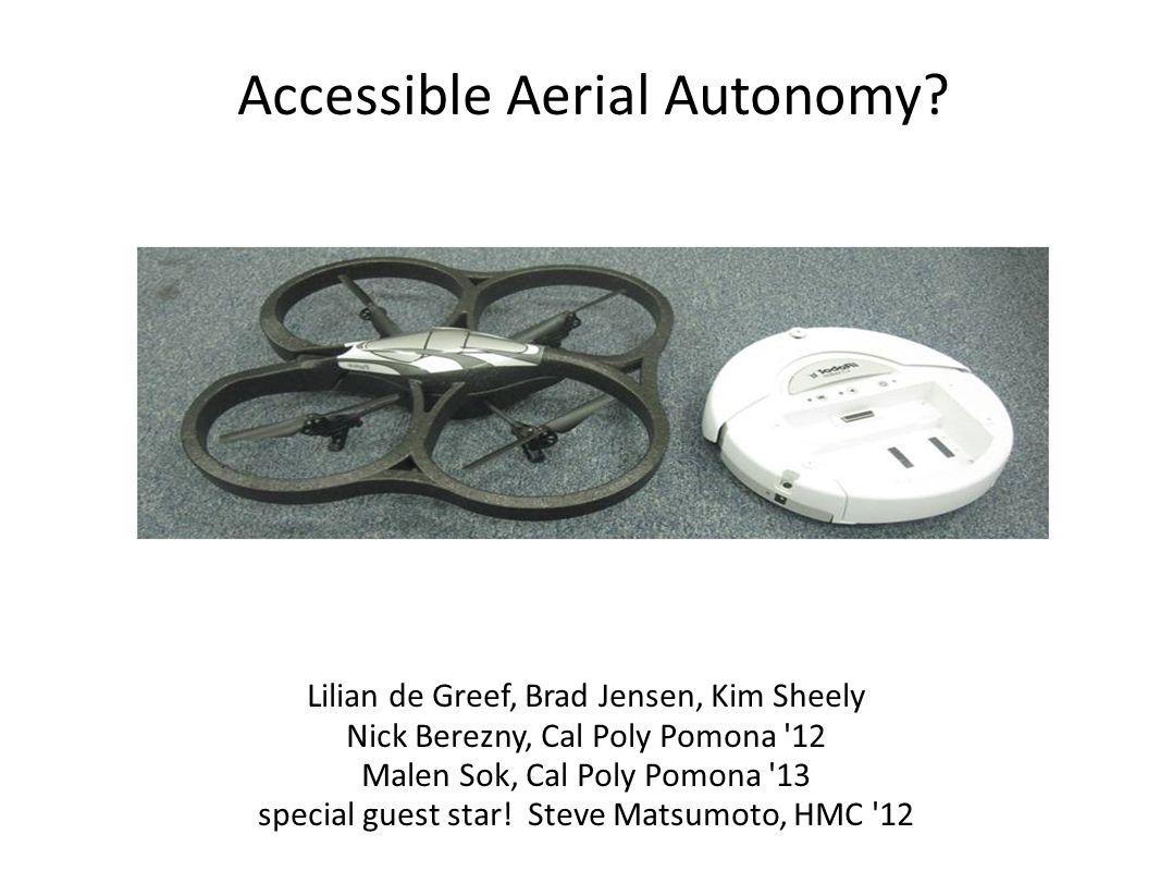 Accessible Aerial Autonomy.