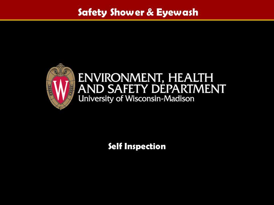 Safety Shower & Eyewash Self Inspection By: Christopher J. Strehmel