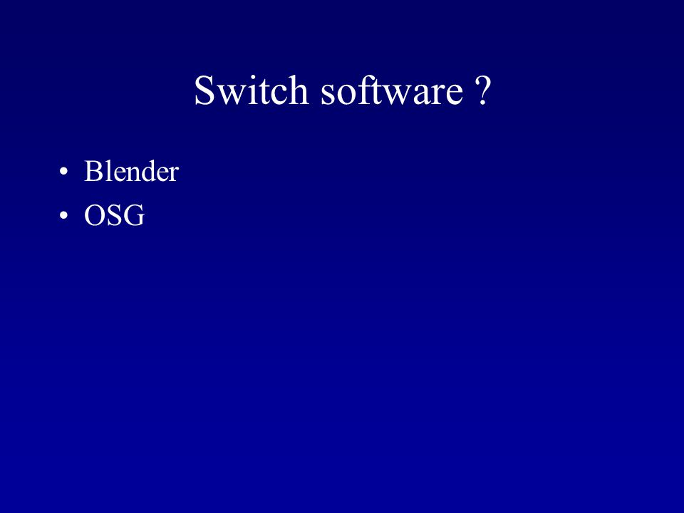 Switch software Blender OSG