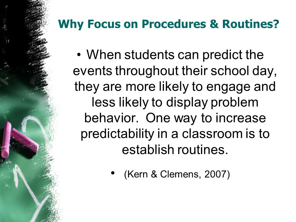 Why Focus on Procedures & Routines.