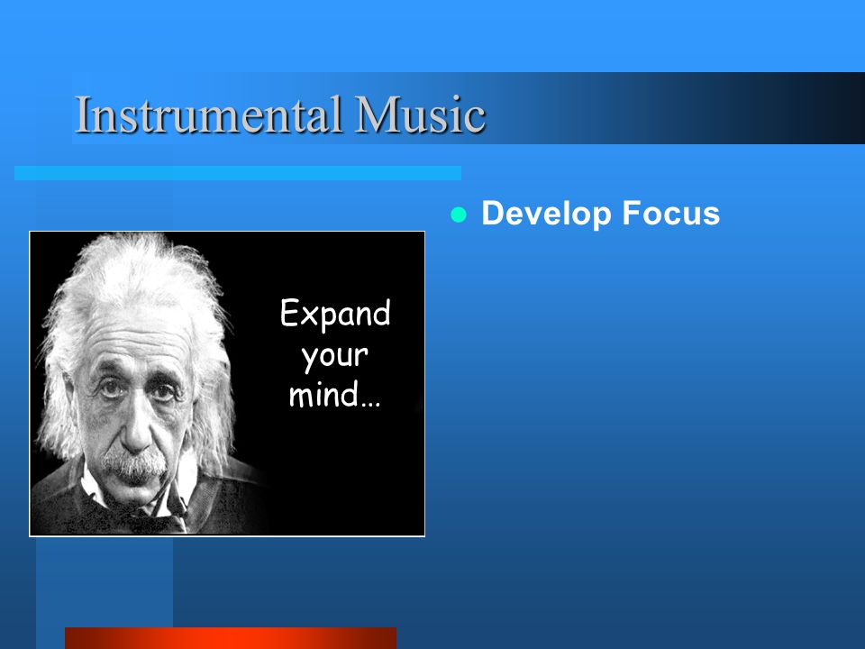Instrumental Music Develop Focus Expand your mind…