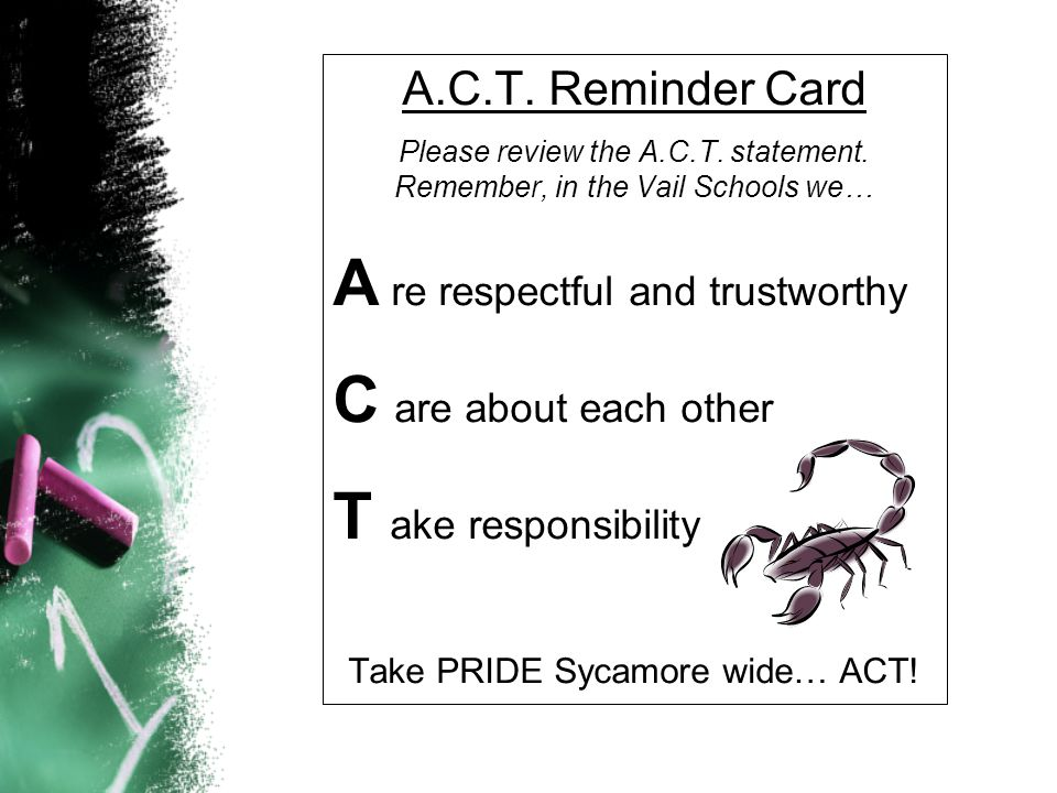 A.C.T. Reminder Card Please review the A.C.T. statement.