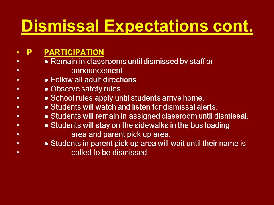 Dismissal Expectations cont.