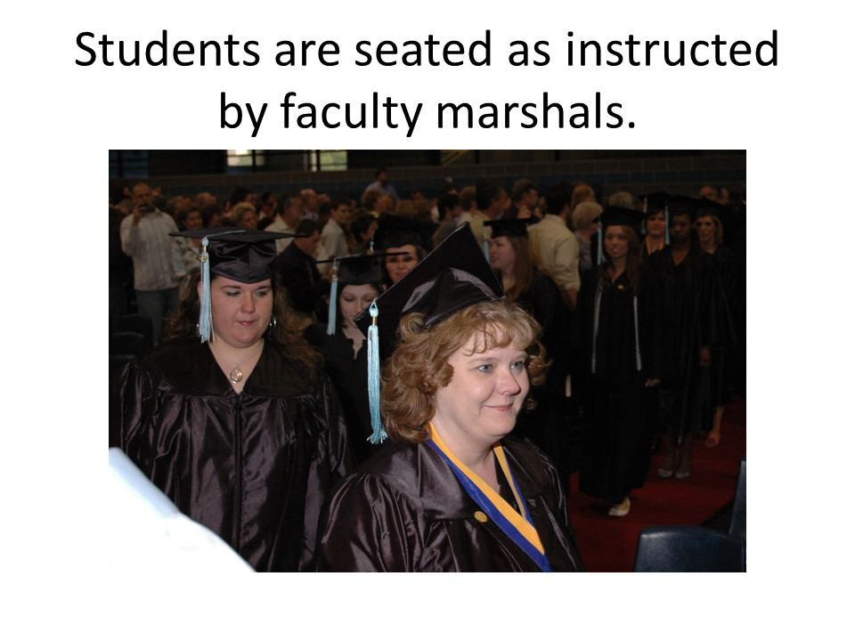 Students are seated as instructed by faculty marshals.