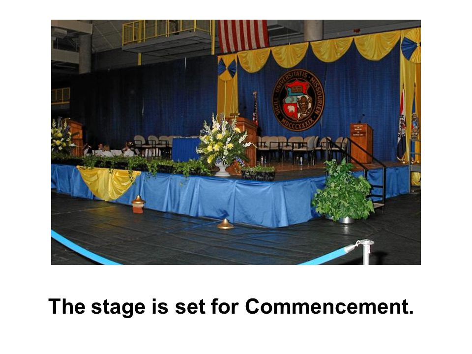 The stage is set for Commencement.