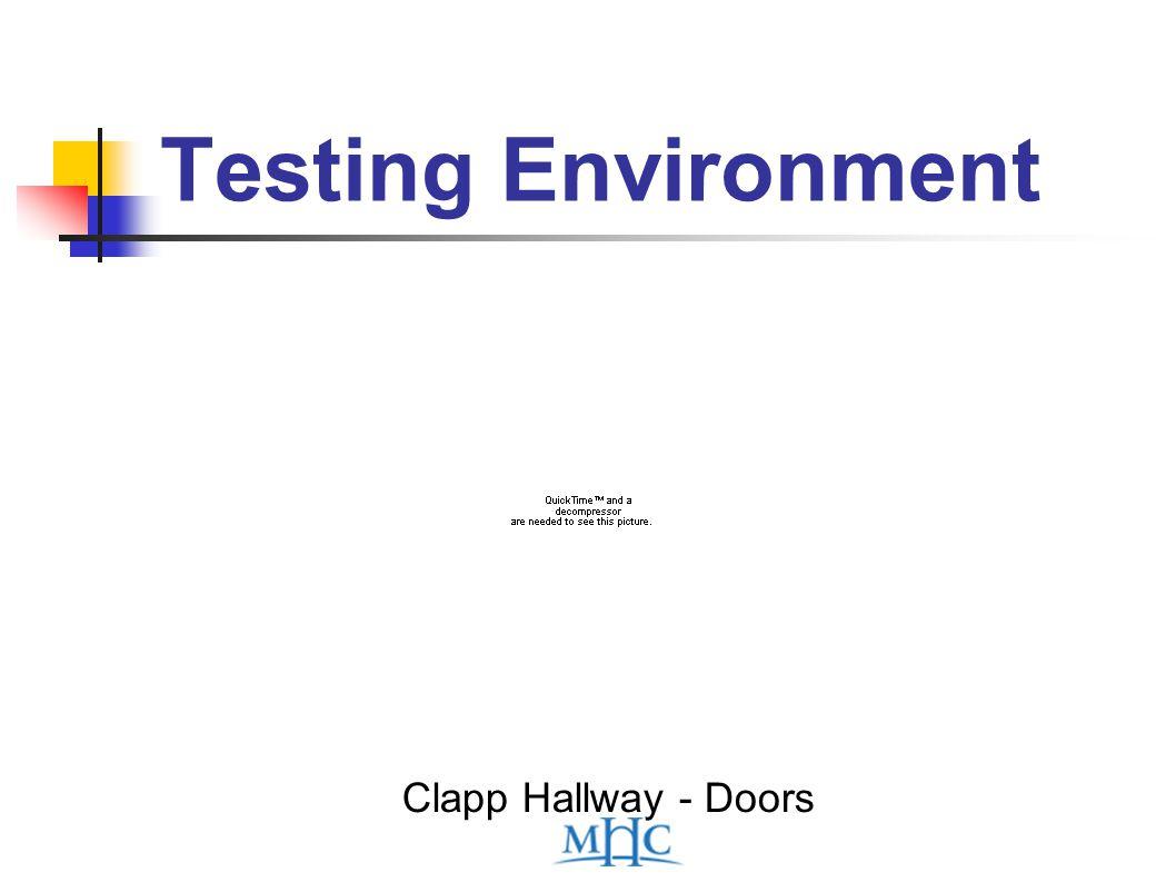 Testing Environment Clapp Hallway - Doors