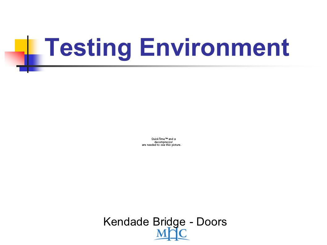 Testing Environment Kendade Bridge - Doors